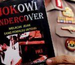 Mengapa polisi harus mempidanakan penulis Jokowi Undercover?